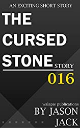 The Cursed Stone (Walapie Stories Book 16)