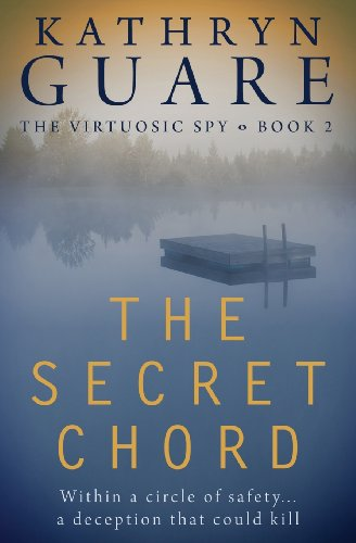 The Secret Chord (Virtuosic Spy)