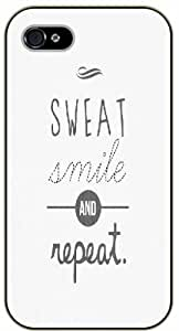iPhone 5C Sweat, smile and repeat. Workout, black plastic case / Inspirational and motivational life quotes / SURELOCK AUTHENTIC