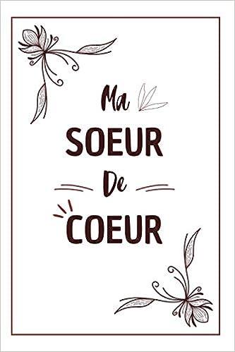 Ma Soeur De Coeur Carnet De Notes Original Et Utile Une