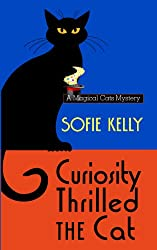 Curiosity Thrilled The Cat (A Magical Cats Mystery)