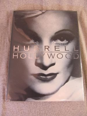 Hurrell Hollywood: Photographs 1928-1990, Hurrell, George