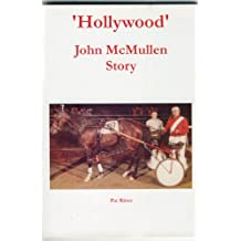 'Hollywood' John McMullen Story
