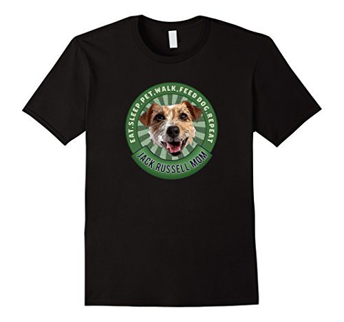 Feed Jack Russell (Jack Russell Mom - Eat Sleep Repeat Dog Breeds Shirt)