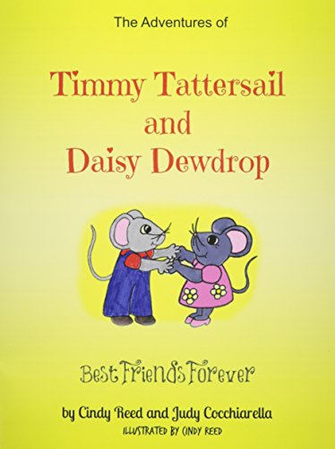 The Adventures of Timmy Tattersail and Daisy Dewdrop: Best Friends Forever