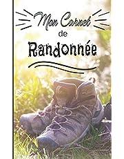 Mon carnet de randonnée: Cahier à compléter pour la préparation et le suivi de vos randonnées - Pour les passionné(e)s de marches, randonnées et treks - 114 pages - format 12,7x20,32 cm (5x8 po)