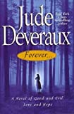Forever..., a Novel of Good and Evil, Love and Hope (Large Print)