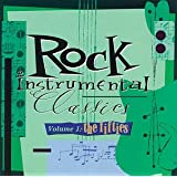 Rock Instrumental Classics, Vol. 1: The Fifties