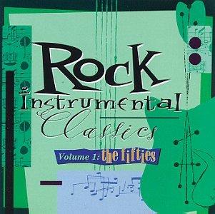 Rock Instrumental Classics, Vol. 1: The Fifties by ROCK