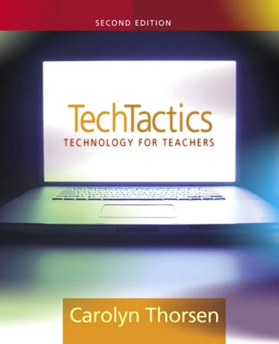 Tech Tactics: Instructional Models for Educational Computing (2nd Edition)