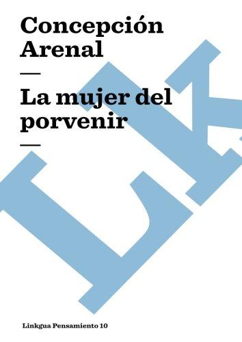 La mujer del porvenir (Pensamiento) (Spanish Edition)