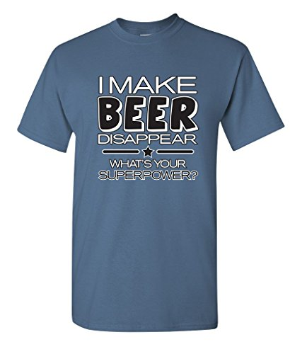 (I Make Beer Disappear What's Your Superpower Cool Graphic Novelty Funny T Shirt XL Dusk)