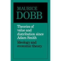 Theories of Value and Distribution: Ideology and Economic Theory