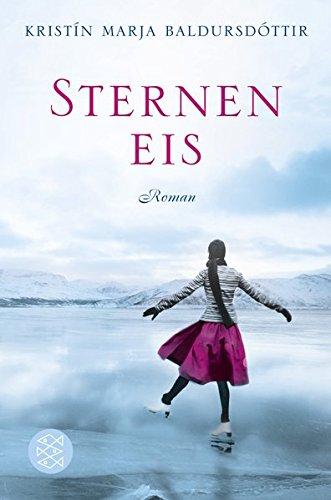 Sterneneis: Roman