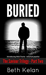 Buried: The Saviour Trilogy: Part Two