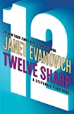 img - for By Janet Evanovich: Twelve Sharp (Stephanie Plum, No. 12) book / textbook / text book