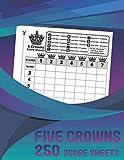 "Five Crowns Score Sheets: 250 Personal Score Sheets for Scorekeeping, Modern Design, Size 8.5"" x"