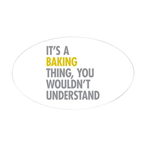 (CafePress Its A Baking Thing Oval Bumper Sticker, Euro Oval Car Decal)