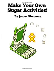 Make Your Own Sugar Activities! by James D Simmons (2012-03-01)