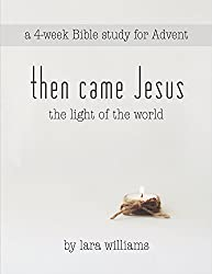 then came Jesus: the Light of the world