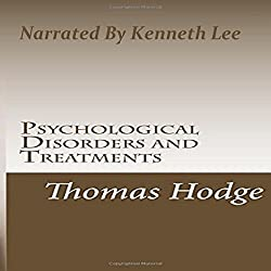Psychological Disorders and Treatments