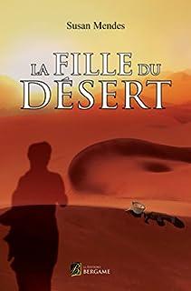 La fille du désert, Mendes, Susan