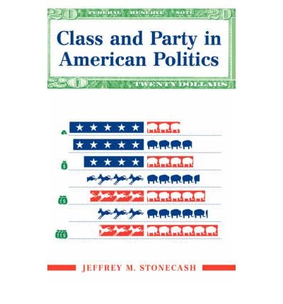 [ { CLASS AND PARTY IN AMERICAN POLITICS (TRANSFORMING AMERICAN POLITICS) } ] by Stonecash, Jeffrey M (AUTHOR) Jun-02-2000 [ Paperback ] pdf epub