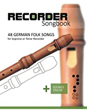 Recorder Songbook - 48 German Folk songs: for the Soprano or Tenor Recorder + Sounds Online