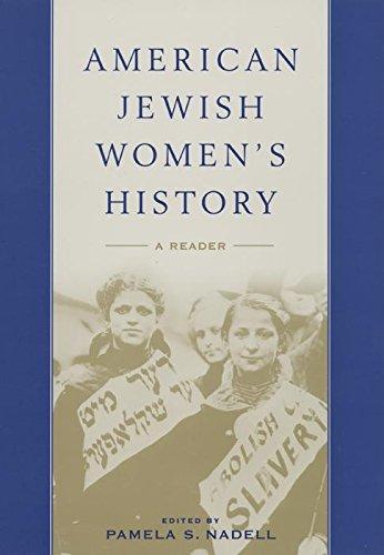 American Jewish Women's History: A Reader