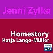 Homestory: Katja Lange-Müller | Jenni Zylka