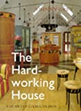 The Hard-Working House, Johnny Grey, 0304350877