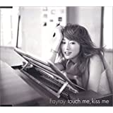 touch me,kiss me(CCCD)