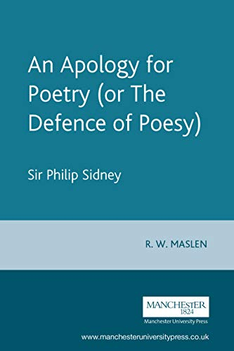 An Apology For Poetry (Or The Defence Of Poesy): Revised and Expanded Third Edition