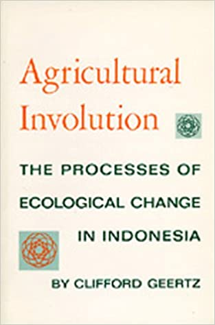 Amazon.com: Agricultural Involution: The Processes of Ecological ...
