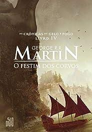 O festim dos corvos (As Crônicas de Gelo e Fogo Livro 4)