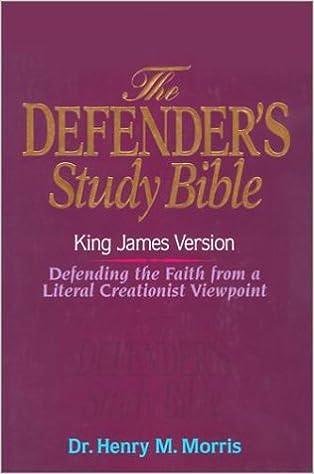 KJV - Defender's Study Bible by Dr  Henry Morris, Ph D
