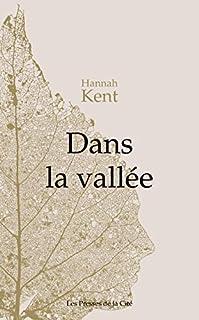 Dans la vallée, Kent, Hannah