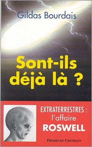 Livres gratuits en ligne Sont-ils déjà là ? : Extraterrestres, l'affaire Roswell pdf