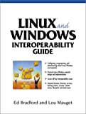 img - for Linux and Windows: A Guide to Interoperability by Ed Bradford Lou Mauget (2001-12-14) Paperback book / textbook / text book