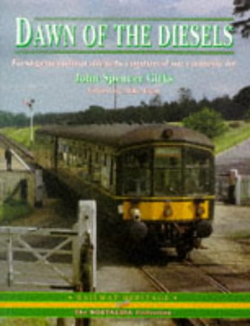 Dawn of the Diesels: v. 1 (The nostalgia collection) (Diesel Collection)