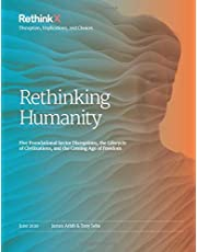 Rethinking Humanity: Five Foundational Sector Disruptions, the Lifecycle of Civilizations, and the Coming Age of Freedom