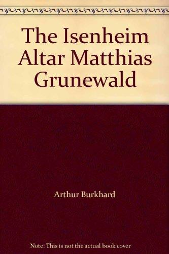 The Isenheim Altar Matthias Grunewald