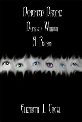 Book Demented Dreamz: Deprived Without a Reason