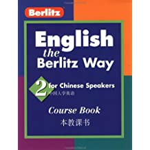 English the Berlitz Way: Chinese Speakers Level 2