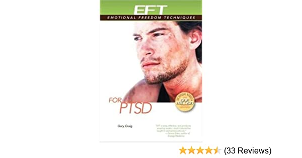 EFT for Efficient Treatment For Post Traumatic Stress Disorder