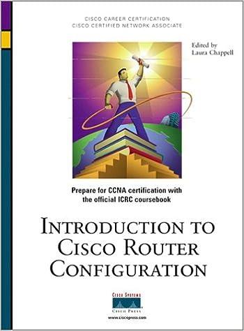Introduction to Cisco Router Configuration (CCIE/CCNP/CCDS ...