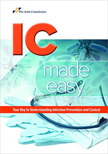 IC Made Easy: Your Key to Understanding Infection Prevention and Control (Soft Cover)