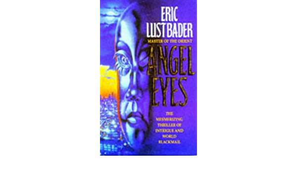 Angel Eyes: Amazon.es: Eric Lustbader: Libros en idiomas ...