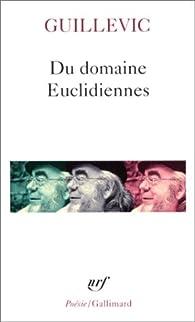 Du domaine Euclidiennes par Eugène Guillevic