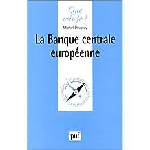 Banque centrale européenne (La)